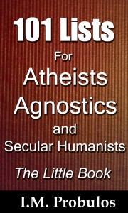101 Lists for Atheists, Agnostics and Secular Humanists
