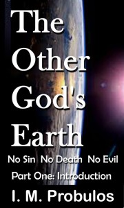 The Other God's Earth: No Sin, No Death and No Evil
